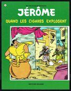 JERÔME - N° 41 - Quand Les Cigares Explosent - W. VANDERSTEEN - Editions ERASME - Bruxelles - 1976. - Jérôme