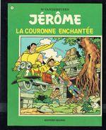 JERÔME - N° 51 - E.O. - La Couronne Enchantée - W. VANDERSTEEN - Editions ERASME - Bruxelles - 1973. - Jérôme