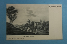 St.Josse-ten-Noode Le Village En 1830 - St-Joost-ten-Node - St-Josse-ten-Noode