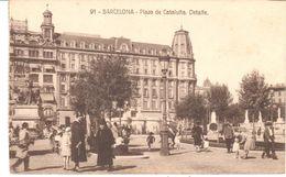 POSTAL    BARCELONA  - CATALUÑA  -DETALLE DE LA PLAZA DE CATALUÑA - Barcelona