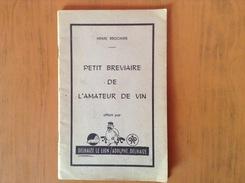 Petit Bréviaire De L'amateur De Vin - Livres, BD, Revues