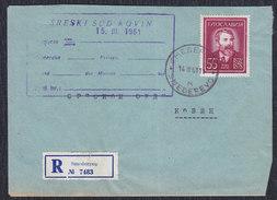 Yugoslavia 1961 Poet And Painter Djura Jaksic Registered Letter Sent From Smederevo To Kovin - Lettres & Documents