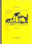 MACHELEN MIJN DORP 80blz + >100 Foto's ©1994 Marcel Stengele Diegem Diegem-Lo Heemkunde Geschiedenis ANTIQUARIAAT Z473 - Machelen