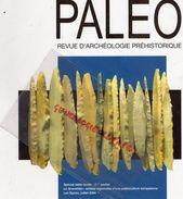 24-PALEO -REVUE ARCHEOLOGIE PREHISTORIQUE- N° 19- DEC. 2007- LES EYZIES-GRAVETTIEN- DORDOGNE-MEDITERRANEE-CREYSSE- - Archéologie