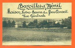 """CPA 88 Bazoilles Et Ménil """" Maison Notre Dame Du Bon Conseil - Vue Générale """" Editions Delboy - LJCP 46 - Autres Communes"""