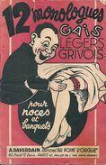 12 Monologues Gais Légers Et Grivois Pour Noces Et Banquets Du Chansonnier Charlys - Partitions Musicales Anciennes