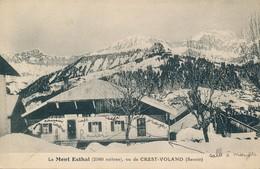Le Mont Esthal (73 - Savoie) Vu De Crest Voland - Circulée En 1935 - France