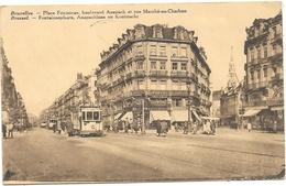 Bruxelles NA89: Place Fontaine, Boulevard Anspach Et Rue Marché-au-Charbon ( Tramways ) 1938 - Transport Urbain En Surface