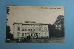Boitsfort Château De M. De Bauer - Watermaal-Bosvoorde - Watermael-Boitsfort