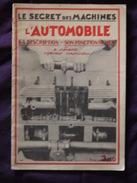LE SECRET DES  MACHINES  L AUTOMOBILE - Auto