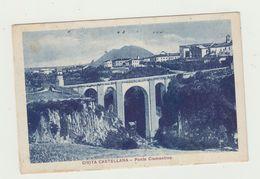 CIVITA CASTELLANA (VITERBO) - PONTE CLEMENTINO - VIAGGIATA 23/12/1921 - ITALY POSTCARD - Viterbo