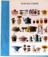 Non Signe Dans Ma Cuisine Nouvelles Images 2010, Vaisselle, Ustensiles, Balance,casse Noix,sablier.. - Other Photographers