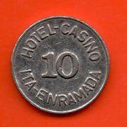 FICHAS - MEDALLAS //  PARAGUAY - ASUNCION  Token - CASINO - VALOR 10 ITA - ENRAMADA - Casino