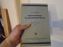 W. EHRENREICH TRÖGER  OPTISCHE BESTIMMUNG DER GESTEINSBILDENDEN MINERALE  TEIL 1 BESTIMMUNGSTABELLEN  3. Auflage - Livres, BD, Revues