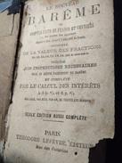 Le Nouveau Barême Ou Comptes-faits En Francs Et Centimes De Toutes Les Sommes Depuis 1 Cent. Jusqu'à 5,000.000 De Francs - 1801-1900