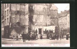 CPA Anvers, Bombardement Oct. 1914, Rue Des Dominicains - Belgique
