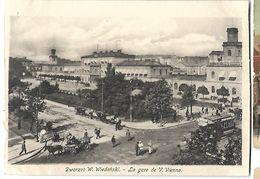DWORZEC W Wiedenski   La Gare De  V . Vienne  Carte Photo - Poland