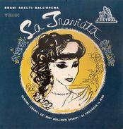 LA TRAVIATA - Brani Scelti Dall'opera Di G. Verdi - Cetra Extended Play 45 - Classica