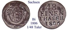 DL-1806, 1/48 Taler,  Sachsen - Piccole Monete & Altre Suddivisioni