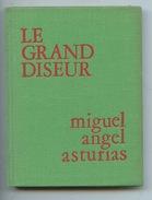 Le Grand Diseur - Miguel Angel Asturias - éditeurs Français Réunis 1975 - Poésie