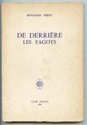 Benjamin Péret : De Derrière Les Fagots (à Paul Eluard) éditions Corti 1969 - Franse Schrijvers