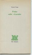 Francis Ponge : Petite Suite Vivaraise - édition Fata Morgana1983 - Franse Schrijvers
