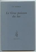 C. F. Ramuz : Le Gros Poisson Du Lac (séquences 1992) état Neuf Pages Non Découpées - Poésie
