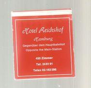 Tabac , Boite, Pochette D'ALLUMETTES, 2 Scans, Publicité,  Hotel Reichshof , Hamburg , Allemagne - Boites D'allumettes