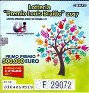Biglietto  Lotteria   PREMIO LOUIS BRAILLE  2017 - - Biglietti Della Lotteria