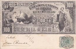 BRESIL  BRASIL RIO De JANEIRO  NOTA BANCO Da REPUBLICA Dos ESTADOS UNIDOS Do BRAZIL 100 MIL REIS Selo De Correio 1904 - Rio De Janeiro