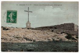 Orgon : Croix Des Pénitents Gris D'Avignon (Editeur Non Mentionné) - France