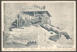 Bau Des Kaiserin Elisabeth-Hauses Auf Dem Becher. Ansichtkarte Mit Hüttenstempel Aus 1903. Stempel Schönberg In Tirol. - Austria