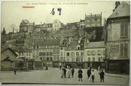 PLACE DU PONT ET LE CHATEAU - PONTOISE - Pontoise
