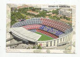 Cp , Sports , Football , Espagne , Estadi F.C. Barcelona , Vierge , Ed :Campana , Phot : Tavisa, Stade - Calcio