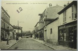 LA RUE DU PONT DE CRÉTEIL - SAINT MAUR Des FOSSÉS - Saint Maur Des Fosses