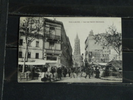 F17 - 31 - Toulouse - La Rue Saint Bernard - 1913 - Toulouse