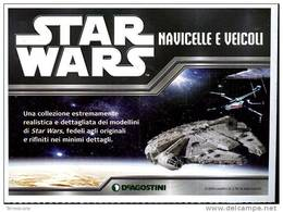 STAR WARS NAVICELLE E VEICOLI DEAGOSTINI FOGLIETTO PUBBLICITARIO 13X18 - Publicidad