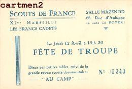 SCOUTS DE FRANCE MARSEILLE LES FRANCS CADETS SALLE MAZENOD RUE D'AUBAGNE FETE SCOUTISME ECLAIREURS SCOUT - Scoutisme