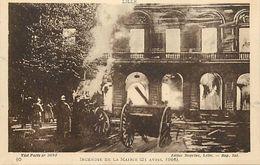 - Ref-667- Guerre 1914-18 - Nord - Lille - Incendie De La Mairie 21 Avril 1916 - Incendies - Sapeurs Pompiers - Metiers - Guerre 1939-45