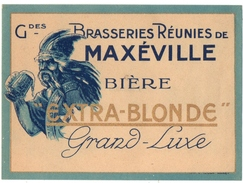 ETIQUETTE. MAXEVILLE (54) GRANDES BRASSERIES REUNIES De MAXEVILLE. BIERE ULTRA-BLONDE.GRAND -LUXE. - Bière