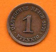 ALLEMAGNE- Empire -1873 B  -1 Pfennig  En Cuivre - (petit Tirage ) Cat World  KM= 1 - RARE-   Bon état - [ 2] 1871-1918 : German Empire