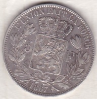 BELGIQUE . 5 FRANCS 1867. LEOPOLD II. ARGENT. Position A - 1865-1909: Leopold II