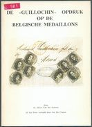 BELGIQUE - De GUILLOCHIN Opdruk Op De Belgiche Medaillons, Fr. Henri Van Der Auwera, Ed., Mechelen, 1978, 52 Pp.+ Dédcic - Handbücher