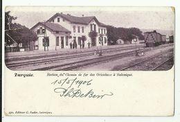 Greece - Salonique  *  Station Du Chemin De Fer Des Orientaux à Salonique - Grecia