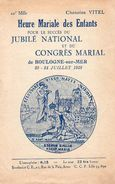 Livret - Heure Mariale Des Enfants ( BOULOGNE SUR MER - Juillet 1938 ) - Religion & Esotérisme