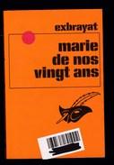 Exbrayat - Marie De Nos Vingt Ans - Ed Librairie Des Champs Elysées - Roman - Poche - Livres, BD, Revues