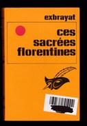 Exbrayat - Ces Sacrées Florentines - Ed Librairie Des Champs Elysées - Roman - Poche - Livres, BD, Revues
