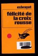 Exbrayat - Félicité De La Croix Rousse - Ed Librairie Des Champs Elysées - Roman - Poche - Livres, BD, Revues
