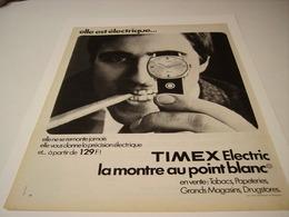 ANCIENNE PUBLICITE MONTRE ELECTRIQUE TIMEX 1970 - Gioielli & Orologeria