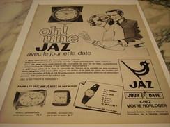 ANCIENNE PUBLICITE PENDULE OH UNE  JAZ 1970 - Bijoux & Horlogerie